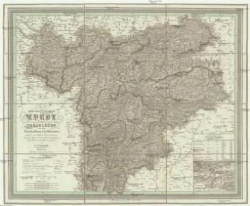 Die gefürstete Grafschaft Tyrol nebst Vorarlberg und dem Fürstenthum Liechtenstein