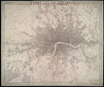 LONDON AND ITS ENVIRONS LEVELS TAKEN BY ORDER OF THE COMMISSIONERS OF SEWERS