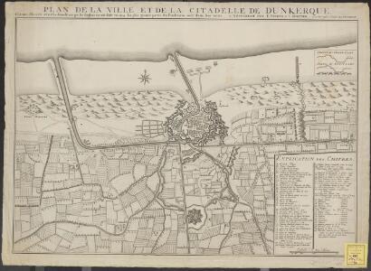 Plan de la ville et de la citadelle de Dunkerque, comme elle a été avant la démolition que les Anglois en ont faite en 1714: la plus grande partie des Fondemens sont dans leur entier