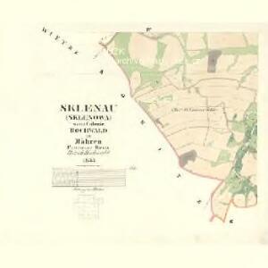 Sklenau (Sklenowa) - m2737-1-004 - Kaiserpflichtexemplar der Landkarten des stabilen Katasters