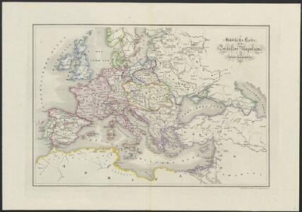 [Historisch-geographischer Atlas zu den allgemeinen Geschichtswerken von C. v. Rotteck, Pölitz u. Becker] : Uebersichts-Karte für das Zeitalter Napoleons