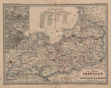 Die Provinz Preussen, bestehend aus den Regierungsbezirken Königsberg, Gumbinnen, Danzig & Marienwerder
