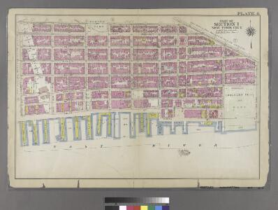 [Plate 6: Bounded by Division Street, Grand Street, Corlears Street, Cherry Street, Jackson Street, [East River, Piers 29-54] South Street, Market Slip, and Market Street.]