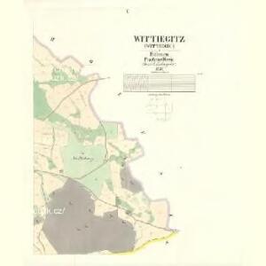 Wittiegitz (Wittiegic) - c8620-1-005 - Kaiserpflichtexemplar der Landkarten des stabilen Katasters