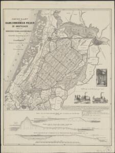Nieuwe kaart van den Haarlemmermeer polder en omstreken, benevens de doorgraving van Holland op zijn smalst en de voorgestelde droogmaking van het Y