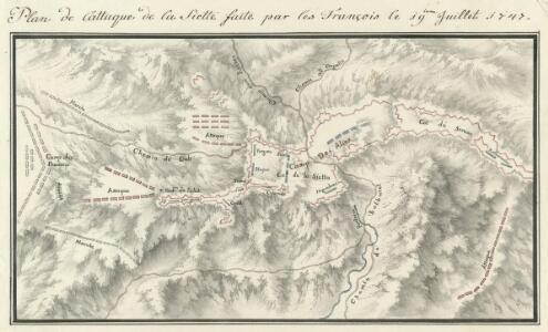 Plan de l'attaque de la Siette faite par les François le 19ieme. Juillet 1747
