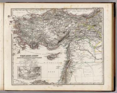 Klein-Asien & Syrien Nebst Den Westlichen Theilen Von Armenien, Kurdistan & Mesopotamien.