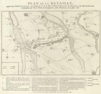 Plan de la Bataille, gagnée par l'Armée des Alliés, aux Ordres de S. A. S. Mr. le Prince Ferdinand de Brunswic, sur celle de France, commandée par Mr. le Prince de Clermont, près d'Andrad, le 23 Juin 1758