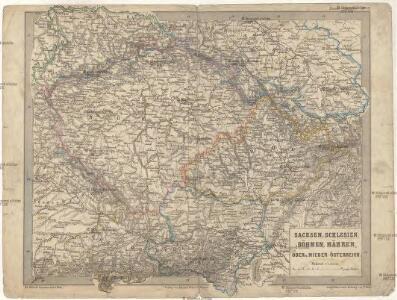 Sachsen, Schlesien, Böhmen, Mähren, Ober- u. Nieder-Österreich