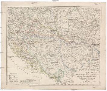 Karte von Kroatien, Slavonien, der Militair-Gränze, Dalmatien, Bosnien, Serbien und Montenegro