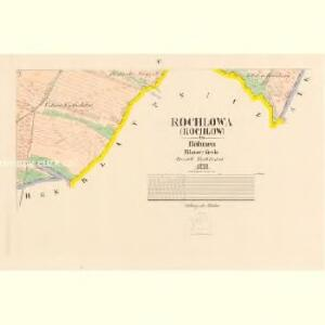 Rochlowa (Rochlow) - c6516-1-003 - Kaiserpflichtexemplar der Landkarten des stabilen Katasters