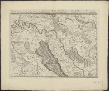 Carte particuliere d'une partie du Brabant Hollandois, du Gueldre et de Cleves, ou les environs de Grave, Ravestein, Helmont, Nimégue, Fort de Schenk, Cleves, Gennip, Emmerick &c.