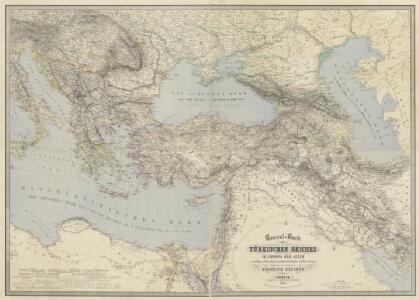 General-Karte des Türkischen Reiches in Europa und Asien nebst Ungarn, Südrussland, den kaukasischen Ländern und West-Persien