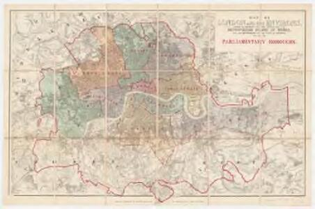 Map of London and its environs : shewing the boundary of the jurisdiction of the metropolitan board of work, also the boundaries of the city of London : Parliamentary boroughs