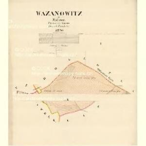 Wazanowitz - m3247-1-001 - Kaiserpflichtexemplar der Landkarten des stabilen Katasters