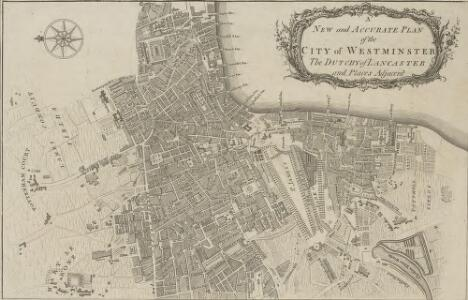 A NEW and ACCURATE PLAN of the CITY of WESTMINSTER The DUTCHY of LANCASTER and Places Adjacent