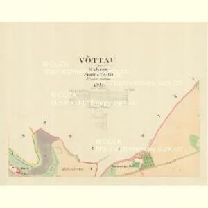 Vöttau - m0099-1-001 - Kaiserpflichtexemplar der Landkarten des stabilen Katasters