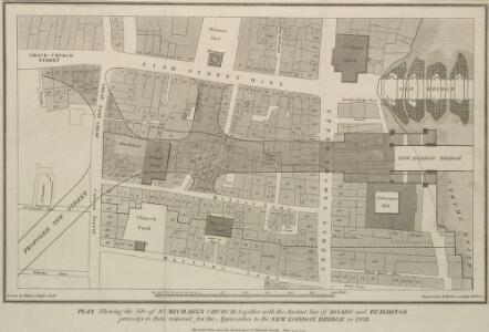 PLAN Shewing the Site of ST. MICHAEL'S CHURCH, together with the Ancient line of ROADS and BUILDINGS previous to their removal for the Approaches to the NEW LONDON BRIDGE in 1831