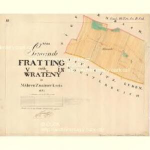 Fratting - m3476-1-003 - Kaiserpflichtexemplar der Landkarten des stabilen Katasters