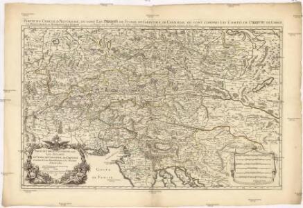 Partie du cercle d'Austriche, ou sont les duchés de Stirie, de Carinthie, de Carniole et autres estats heriditaires a la maison d'Austriche