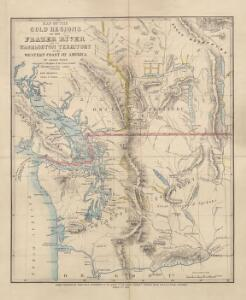 Map of the Gold Regions of the Frazer River and the Washington Territory on the Western Coast of America. By J. Wyld
