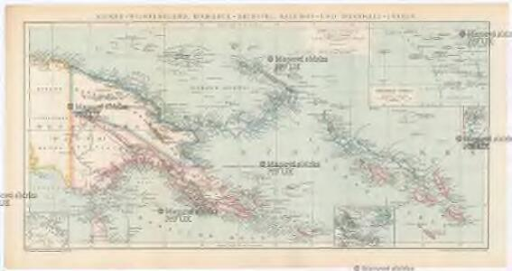 Kaiser-Wilhelmsland, Bismarck-Archipel, Salomon- und Marshall-Inseln