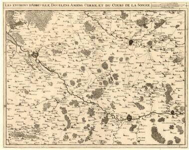 Les environs d'Abbeville, Dourlens, Amiens, Corbie, et du Cours de la Sommme