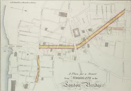 A Plan for a Street from MOORGATE to the LONDON BRIDGE.