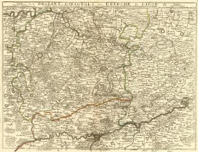Le Brabant Espagnols et L'Eveché de Liege &c.