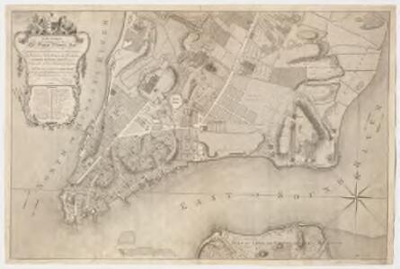 To His Excellency Sr. Henry Moore, Bart., captain general and governour in chief in & over the province of New York & the territories depending thereon in America, chancellor & vice admiral of the same, this plan of the city of New York is most humbly inscribed