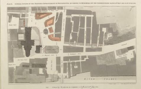 GENERAL OUTLINE OF THE PROPOSED IMPROVEMENTS IN WESTMINSTER ACCORDING TO MEMORIALS OF THE COMMISSIONERS DATED 15TH DEC.R 1813 & 11TH JUNE 1814