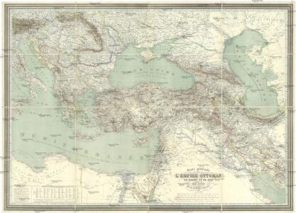 Carte générale de l'Empire Ottoman en Europe et en Asie