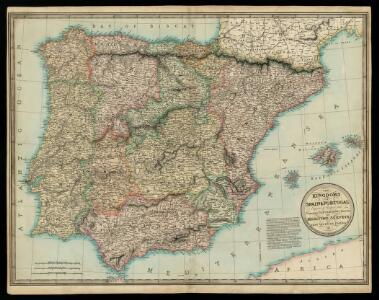 The kingdoms of Spain & Portugal / compiled & reduced from numerous topographic surveys, the maritime survey of Don Vicente Tofino &c. ; London, publishd 1st Janury 1826 by Richard H. Laurie