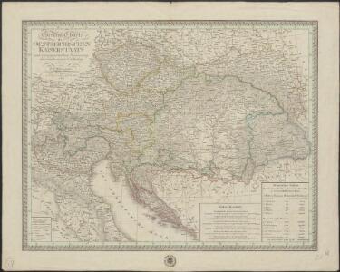 General Charte des Oestreichischen Kaiserstaats nach seiner gegenwaertigen Begraenzung und neuesten inneren Eintheilung