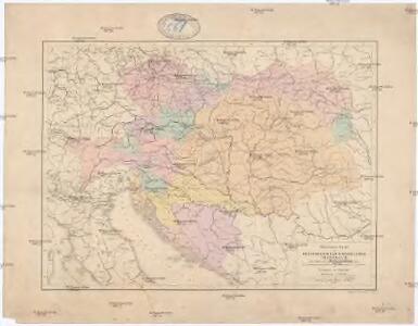 Übersichtskarte der Oesterreichisch-Ungarischen Monarchie