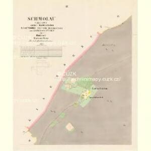 Schmolau (Smulowo) - c7084-1-002 - Kaiserpflichtexemplar der Landkarten des stabilen Katasters