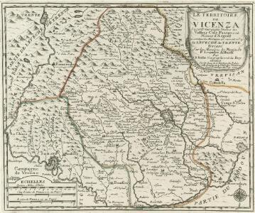 La Territoire de Vicenza Ou sont marquées toutes les Vallees Cols, Passages et Mines d'Argent. Qui sont dans les Montagnes qui separent ce Pays de Léveché de Trente