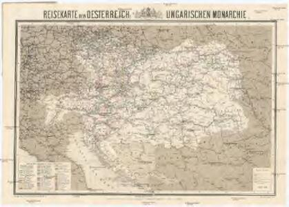 Reisekarte der Oesterreich. Ungarischen Monarchie