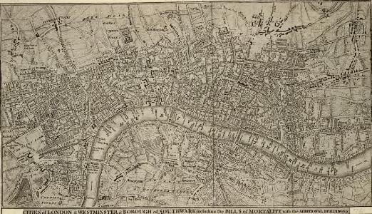 A Correct PLAN of the CITIES of LONDON & WESTMINSTER & BOROUGH of SOUTHWARK, including the BILLS of MORTALITY, with the ADDITIONAL BUILDINGS 118x