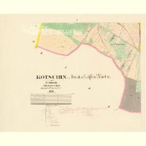 Kotschin - c3242-1-004 - Kaiserpflichtexemplar der Landkarten des stabilen Katasters