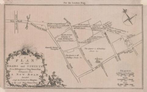 A PLAN OF THE ROADS AND STREETS From Islington to Dog House Bar Delineated to Show A NEW ROAD intended Cross the Fields from Islington to the said Dog House Bar 41 C