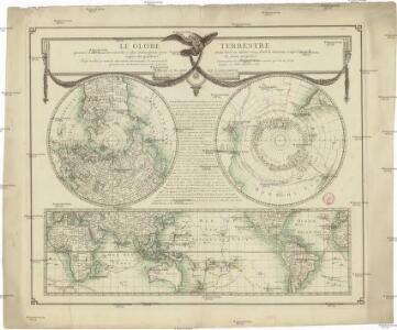 Le globe terrestre presenté d'une maniere nouvelle, et plus avantageuse pour avoir sous un meme coup d'oeil la situation respective, et le rapport des grandeurs de toutes ses parties