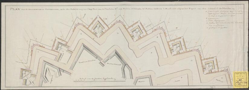 Plan van de gallerijen en caponierens, onder den bedekte weg van t' hoge front voor de Brusselse Prt van bastion D'Estrades, tot bastion Holstein te Maastricht, volgens het Project van den Colonel C: Du Moulin