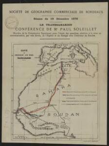 Le Transsaharien, conférence de Mr Paul Soleillet. Carte du chemin de fer transsaharien