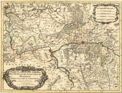 Partie Occidentale du Temporel de l'Archevesché et Eslectorat de Mayence et le Haut et Bas Comté de Catzenellenboge