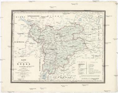 Karte der gefürsteten Grafschaft Tyrol mit Vorarlberg