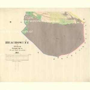 Hrachowetz - m0898-1-003 - Kaiserpflichtexemplar der Landkarten des stabilen Katasters