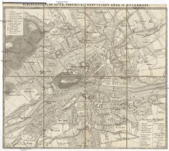 Uebersichts Plan der k. k. provinzial Hauptstadt Graz in Steiermark