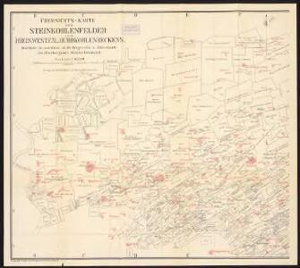Uebersichts-Karte der Steinkohlenfelder des Rhein-Westfäl. Ruhrkohlenbeckens