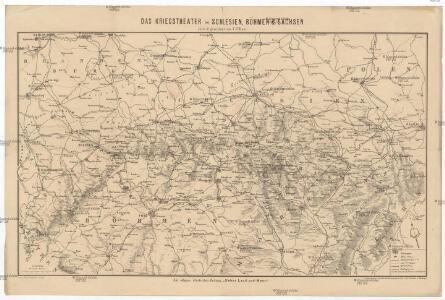 Das Kriegstheater in Schlesien, Böhmen & Sachsen